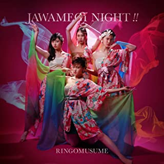 JAWAMEGI NIGHT!!