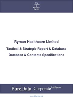 Ryman Healthcare Limited: Tactical & Strategic Database Specifications - New-Zealand perspectives (Tactical & Strategic - ...