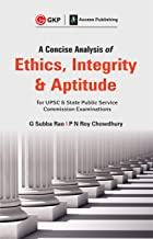 A Concise Analysis of Ethics, Integrity and Aptitude