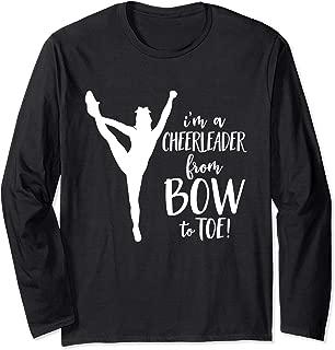 Cheer Mom, I'm A Cheerleader From Bow To Toe, Cheerleader Long Sleeve T-Shirt