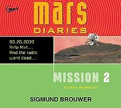 Mission 2: Alien Pursuit (Mars Diaries)