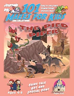 101 Mazes For Kids: SUPER KIDZ Book. Children - Ages 4-8 (US Edition). Fairy Tale Pied Piper custom art interior. 101 Puzz...