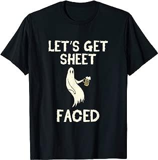 Let's Get Sheet Faced Beer Ghost Hunter Halloween Costume T-Shirt