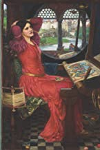 """I Am Half-sick of Shadows,"" Said the Lady of Shalott (Waterhouse): A Pre-Raphaelite Journal (Pre-Raphaelite Art Journals ..."