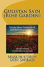 Gulistan Saadi (The Rose Garden Saadi)
