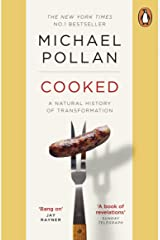 Cooked: A Natural History of Transformation Kindle Edition