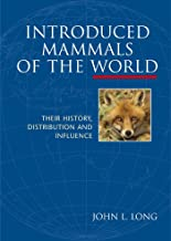 Introduced Mammals of the World: Their History, Distribution and Influence