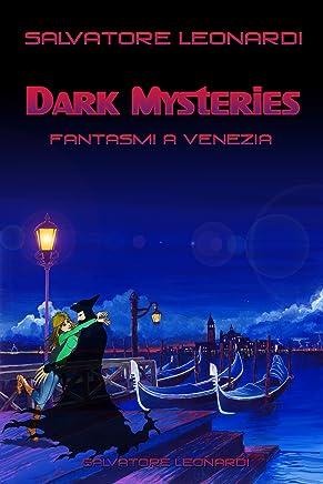 Dark Mysteries - Fantasmi a Venezia