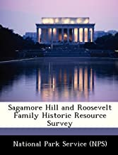 Sagamore Hill and Roosevelt Family Historic Resource Survey