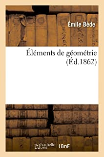 Éléments de Géométrie (Sciences) (French Edition)