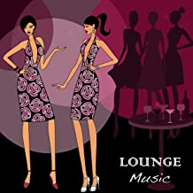 Lounge Music: Sexy Summer Chill Lounge Music, Liquid Dubstep Erotic Soft Songs & Cool Summer Chillout Music Collection