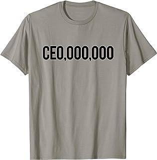 CEO Millionaire CEO,000,000 T-Shirt