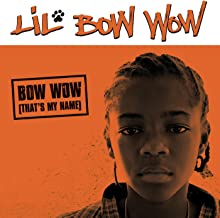 Bow Wow (That's My Name) [Clean]
