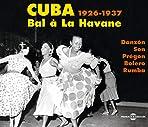 Cuba - Bal a La Havane 1926-1937