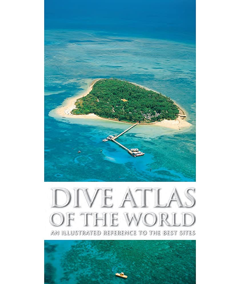 変形歯痛フルーティーDive Atlas of the World: An Illustrated Reference to the Best Sites (English Edition)