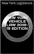 NEW YORK VEHICLE LAW 2018-19 EDITION