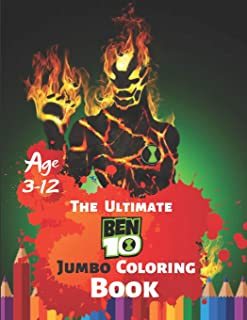 The Ultimate Ben 10 Coloring Book Age 3-12: Coloring Book for Kids and Adults, Activity Book, Great Starter Book for Children With 50 High-quality Illustration