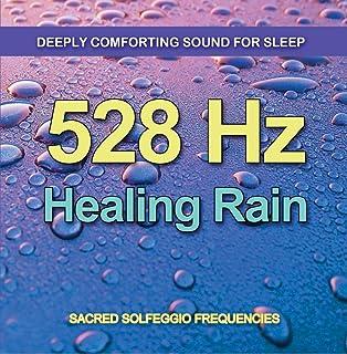 528 Hz Healing Rain - Very Comforting Deep Sleep Sound