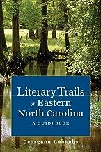 Literary Trails of Eastern North Carolina: A Guidebook (Literary Trails of North Carolina)
