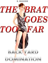 The Brat Goes Too Far: Taboo Domination and Humiliation