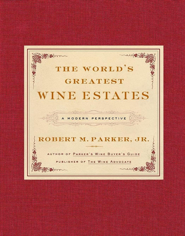 はさみ買う適用するThe World's Greatest Wine Estates: A Modern Perspective (English Edition)