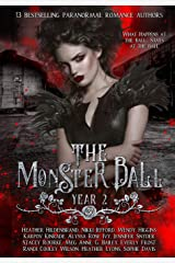 The Monster Ball Year 2: (A Paranormal Romance Anthology) Paperback