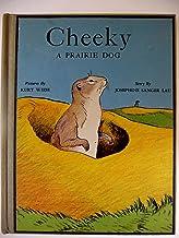 Cheeky. A prairie dog. Pictures by Kurt Wiese