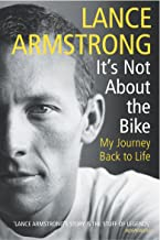 It's Not About The Bike: My Journey Back to Life (English Edition)