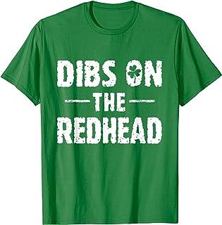 Dibs On The Redhead Shirt Shamrock Funny St Patricks Day T-Shirt