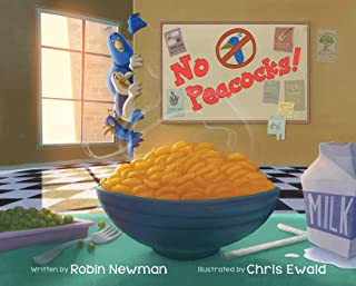 No Peacocks!: A Feathered Tale of Three Mischievous Foodies