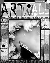 Art Magazine Contemporary International ArtWallZine: Black and White Photography by Ulla Reimes (artwall magazine Book 20) (English Edition)