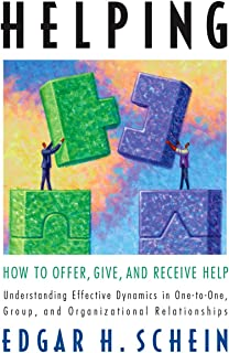 Helping: How to Offer, Give, and Receive Help (The Humble Leadership Series Book 1) (English Edition)