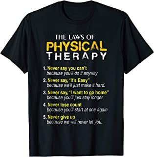 The Laws Of Physical Therapy Motivational Goals Pt Funny Tee