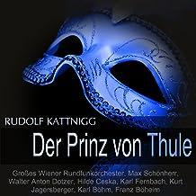 Der Prinz von Thule, Act I: