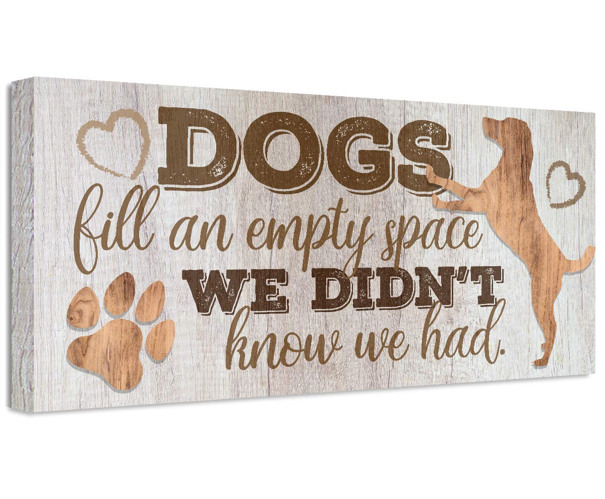 Dogs Fill An Empty Space - Not Wood Printed depot Max 54% OFF Prin Unframed on