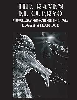 The Raven / El Cuervo - Bilingual Edition: English & Spanish Edition: New illustrated edition / Nueva edición bilingüe ilustrada en Español e Inglés