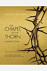 The Chapel of the Thorn: A Dramatic Poem Kindle Edition