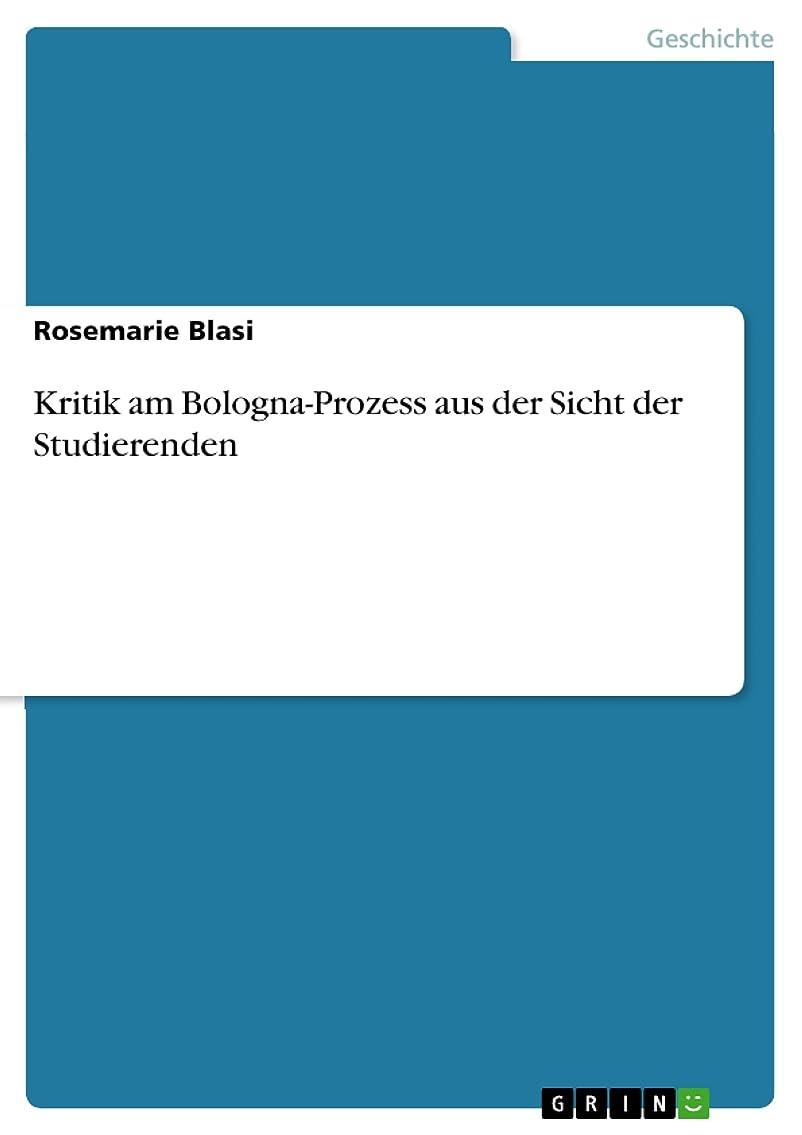 約ベンチャー分子Kritik am Bologna-Prozess aus der Sicht der Studierenden (German Edition)