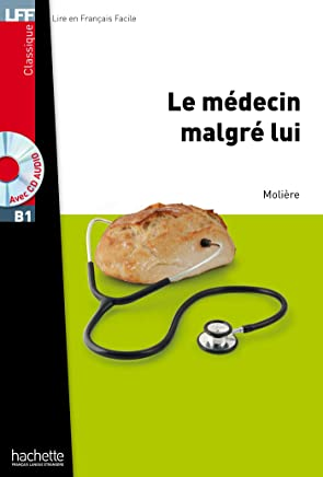 Le Médecin malgré lui + CD Audio MP3: Le Medecin Malgre Lui + CD Audio MP3: 1