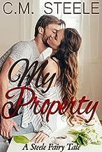 My Property: A Steele Fairy Tale