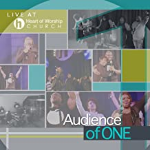 Audience of One (Live)