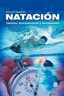 Natación: Técnica, entrenamiento y competición (Deportes) (Spanish Edition)