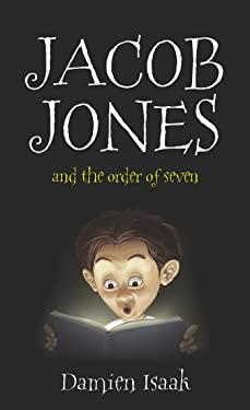 Jacob Jones and The Order of Seven