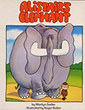 Alistair's Elephant (THE Humorous Adventures of ALISTAIR)