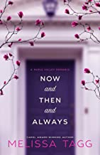 Now and Then and Always (Maple Valley Book 1)