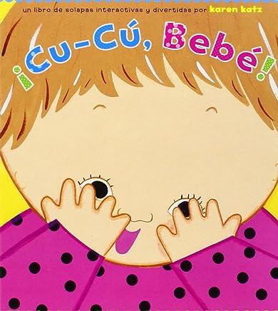 ¡cu-Cú, Bebé! (Peek-A-Baby)