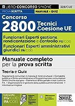 Concorso 2800 Tecnici Coesione UE - Funzionari Esperti Di Gestione, rendicontazione e controllo (FG/COE) - Funzionario Esp...