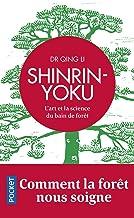 Shinrin yoku: L'art et la science du bain de forêt