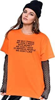 Minga London We Buy Things We Dont Want T-Shirt Tee Top Women's Tumblr Grunge Hipster Fashion Feminist Slogan Activist