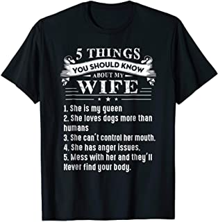 5 Things You Should Know About My Wife Dog Lovers Shirt